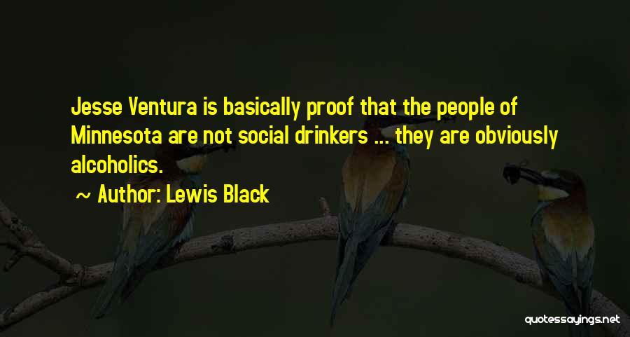 Ventura Quotes By Lewis Black