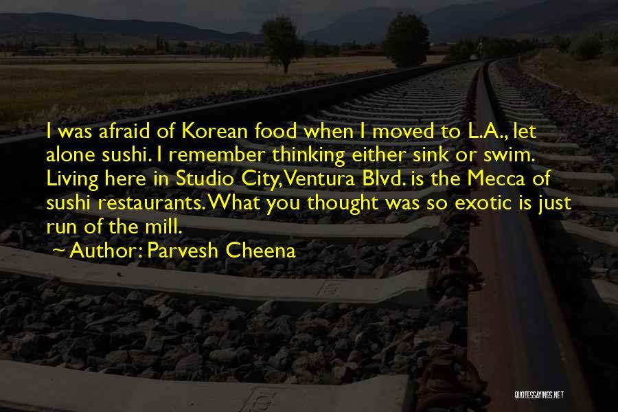 Ventura Quotes By Parvesh Cheena