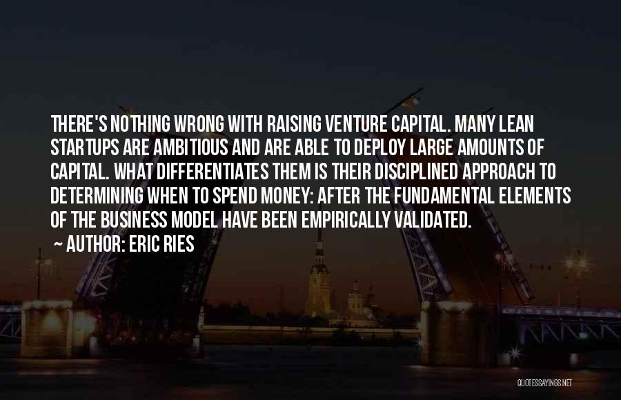 Venture Capital Quotes By Eric Ries