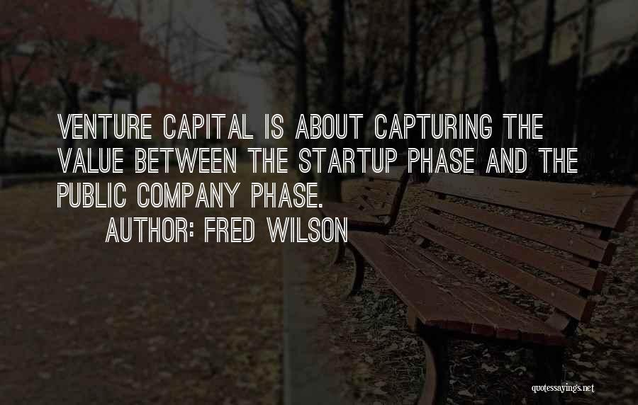 Venture Capital Quotes By Fred Wilson