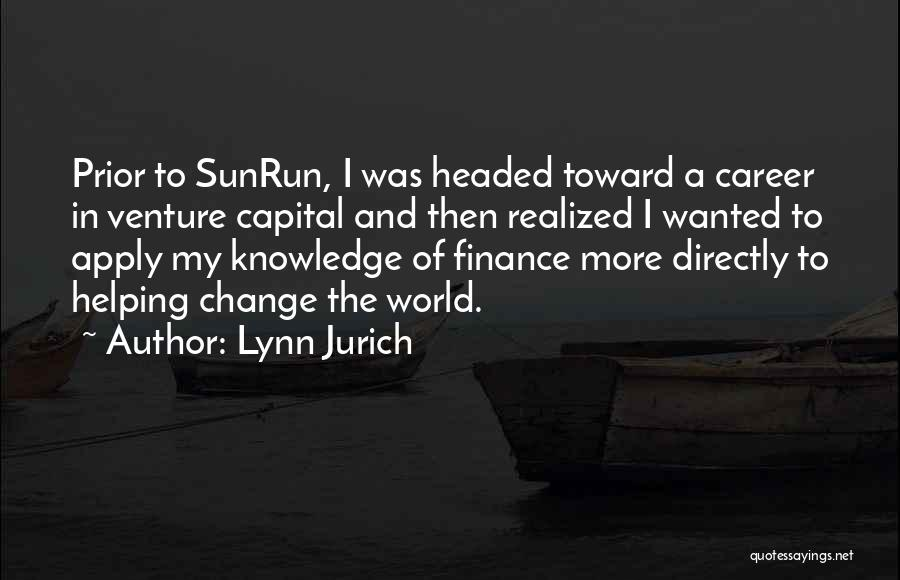 Venture Capital Quotes By Lynn Jurich