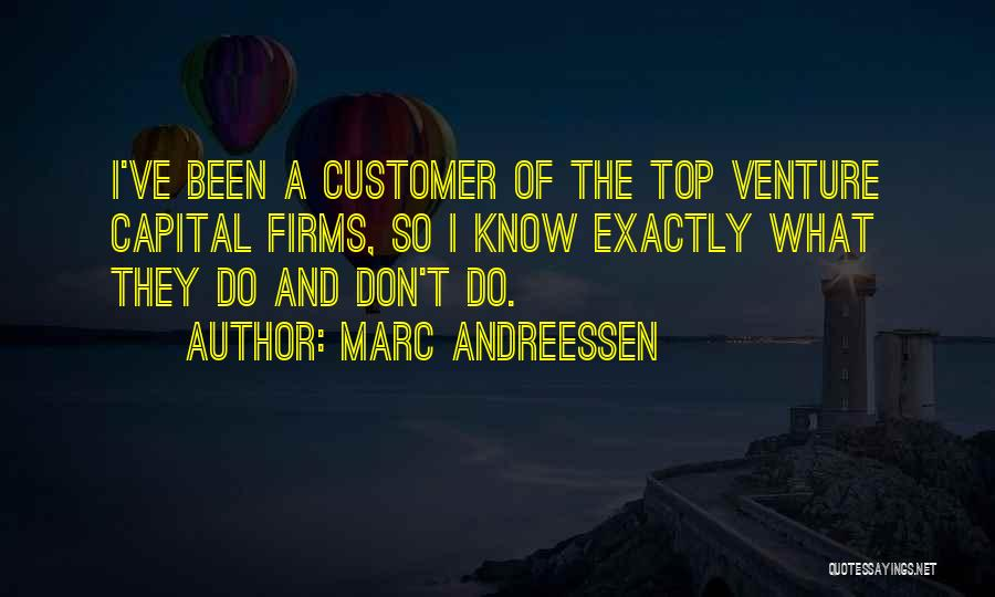 Venture Capital Quotes By Marc Andreessen