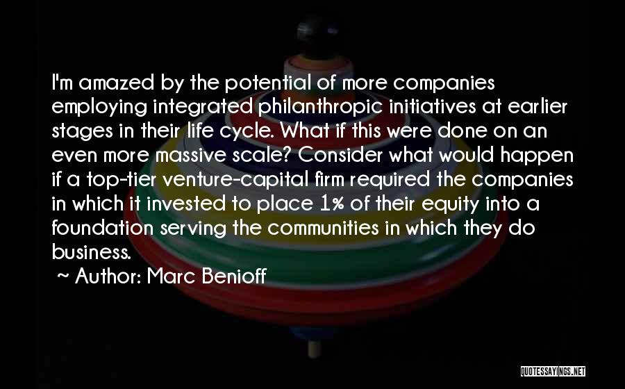 Venture Capital Quotes By Marc Benioff