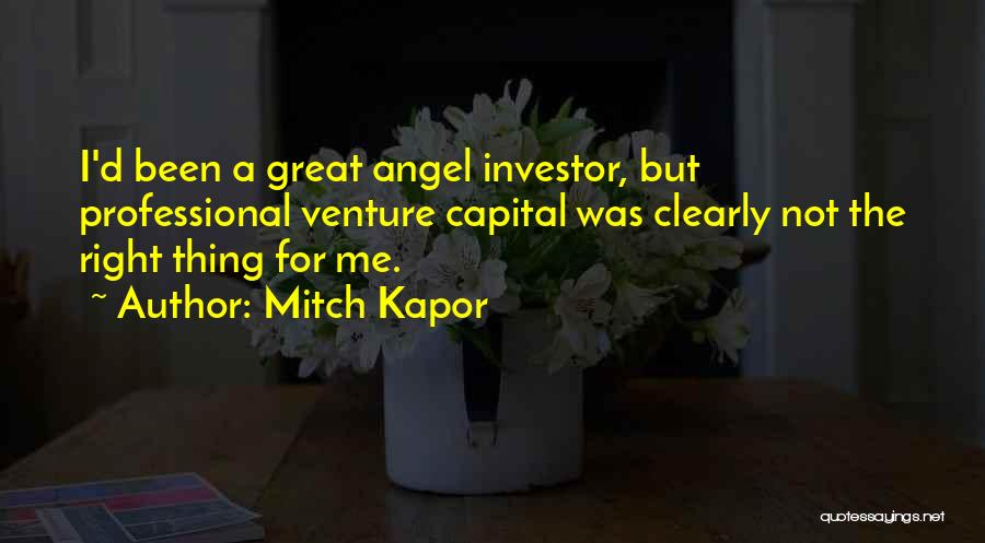 Venture Capital Quotes By Mitch Kapor