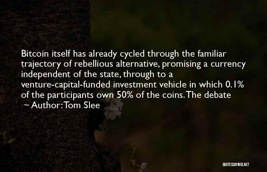 Venture Capital Quotes By Tom Slee