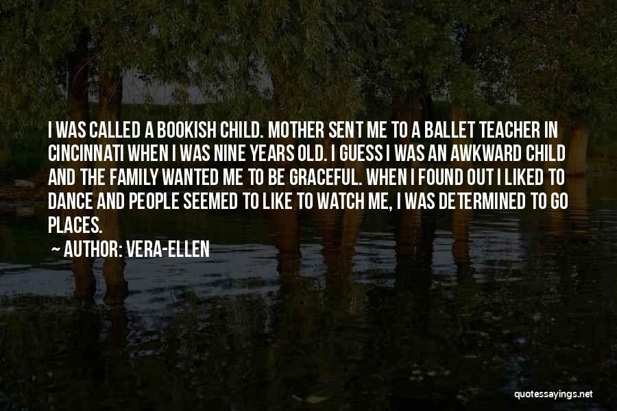 Vera-Ellen Quotes 491536