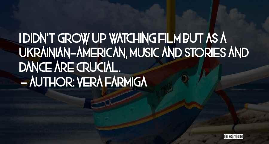 Vera Farmiga Quotes 1005160