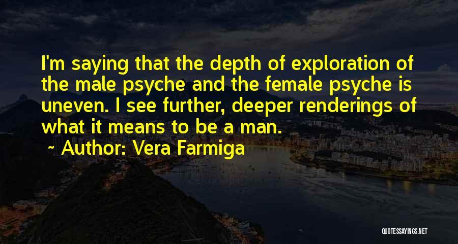 Vera Farmiga Quotes 1033537