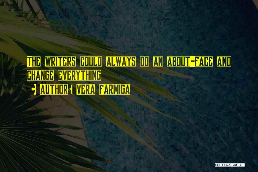 Vera Farmiga Quotes 1040977