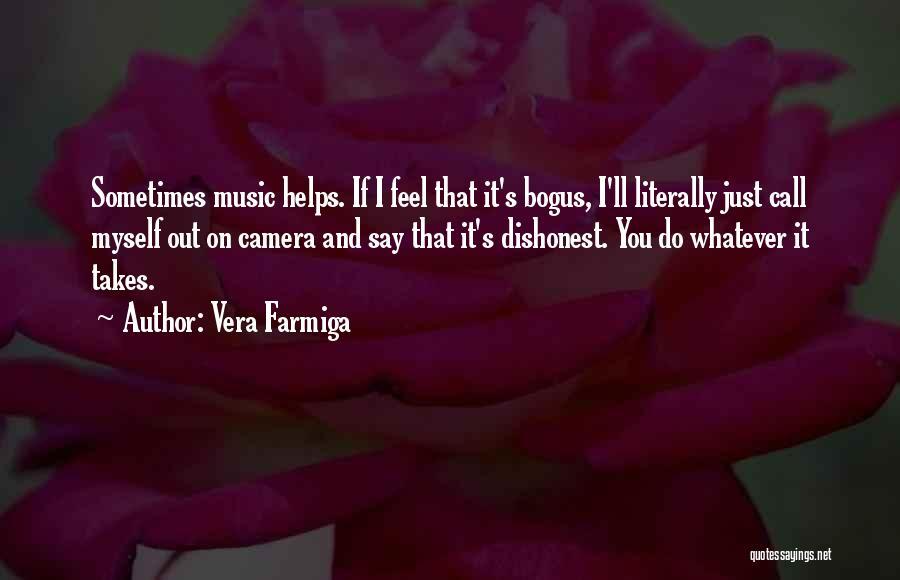 Vera Farmiga Quotes 1138016