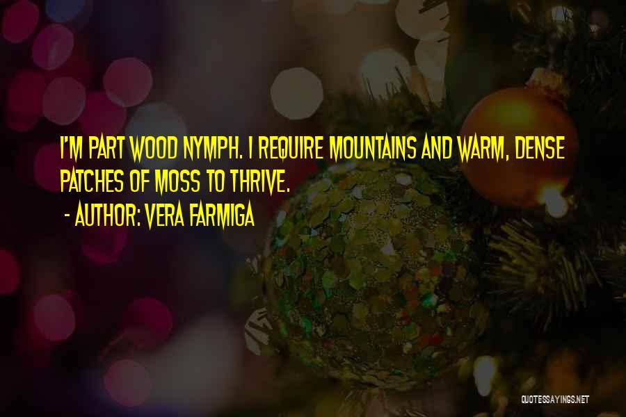 Vera Farmiga Quotes 140061