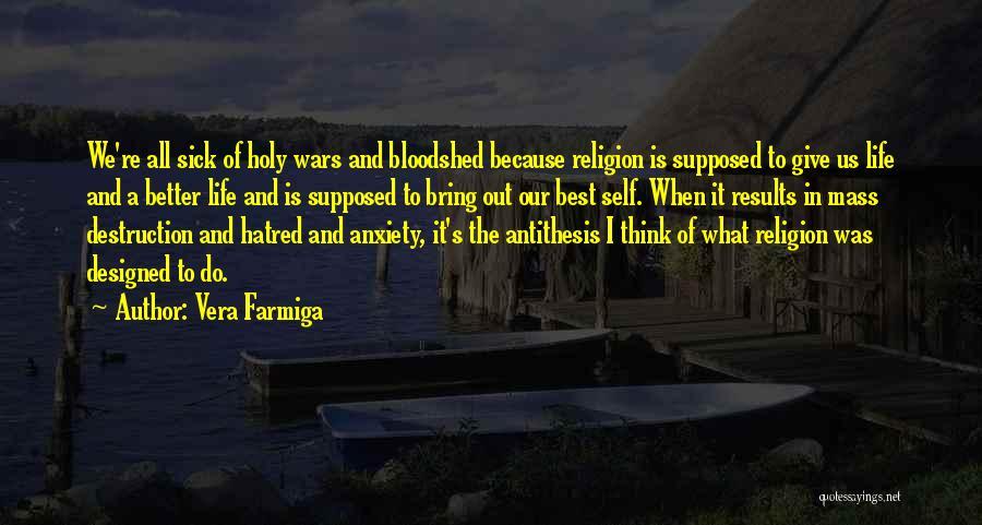 Vera Farmiga Quotes 1431163