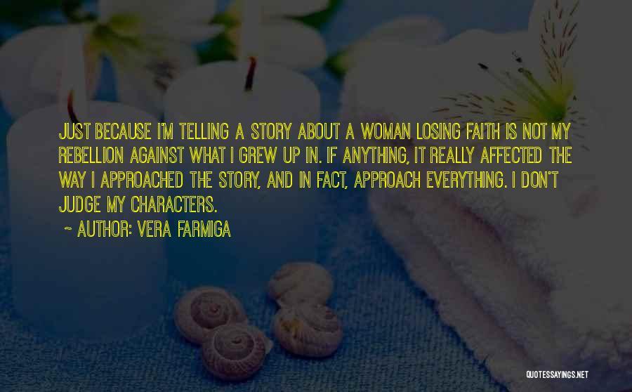 Vera Farmiga Quotes 1482411
