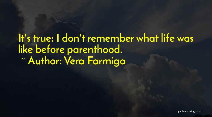 Vera Farmiga Quotes 1666563