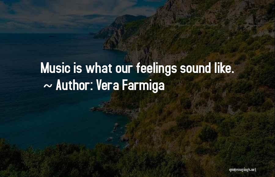 Vera Farmiga Quotes 1748496