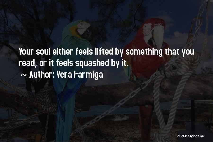 Vera Farmiga Quotes 1801934