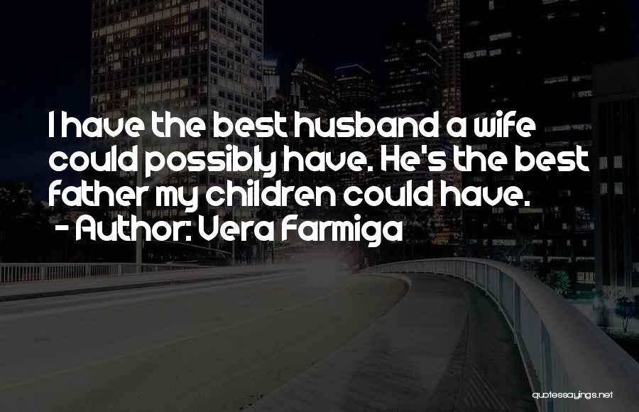 Vera Farmiga Quotes 1845880