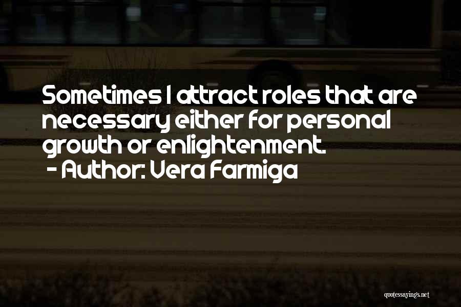 Vera Farmiga Quotes 1895068