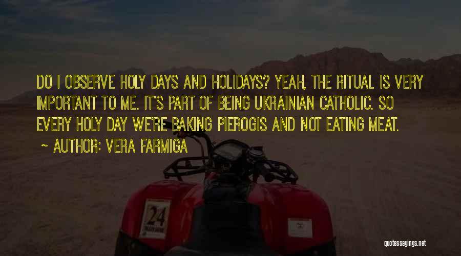 Vera Farmiga Quotes 1906533