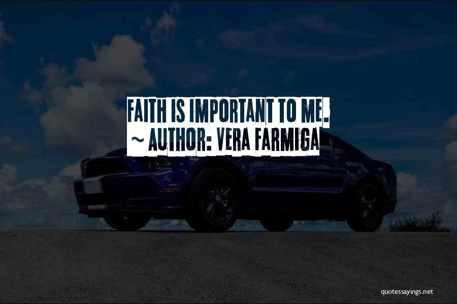 Vera Farmiga Quotes 1927596