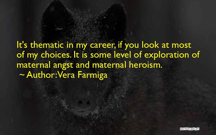 Vera Farmiga Quotes 1929473