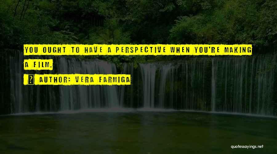 Vera Farmiga Quotes 2040989