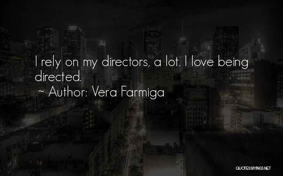 Vera Farmiga Quotes 2063128