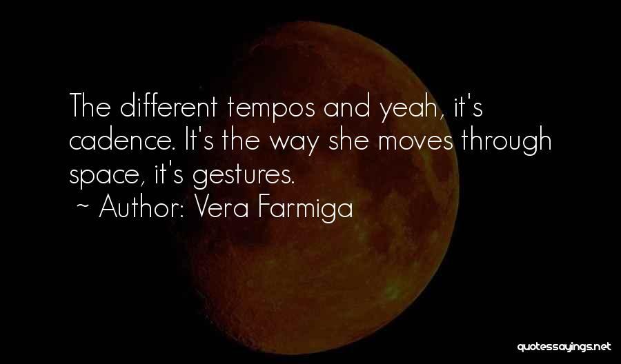 Vera Farmiga Quotes 238326