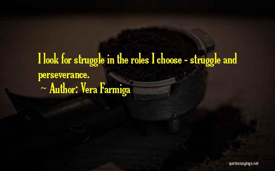 Vera Farmiga Quotes 298901