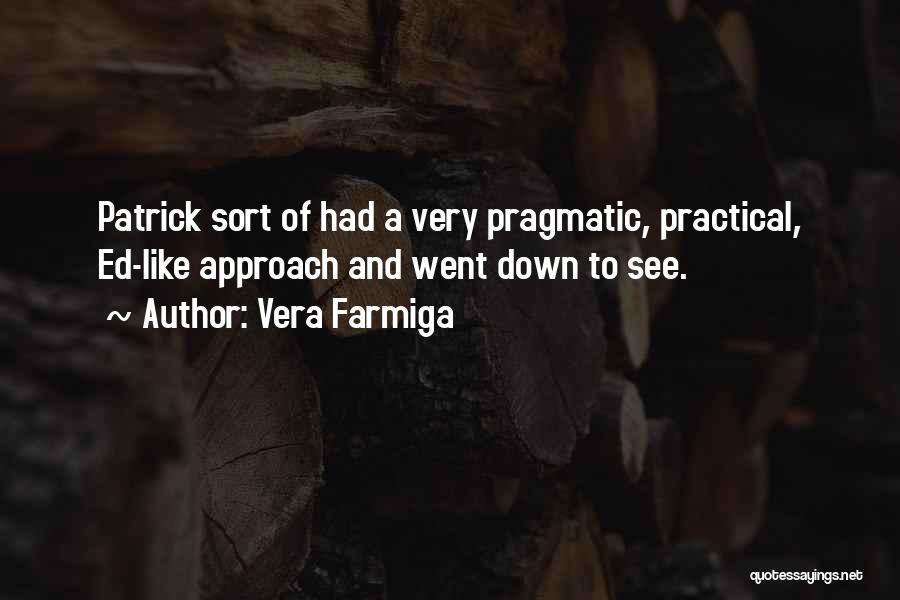 Vera Farmiga Quotes 316466