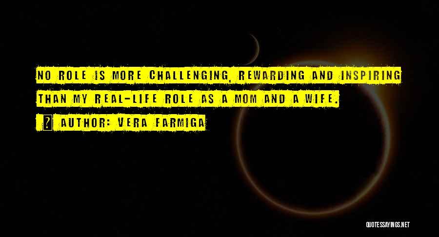 Vera Farmiga Quotes 382277