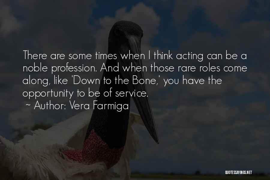 Vera Farmiga Quotes 507064
