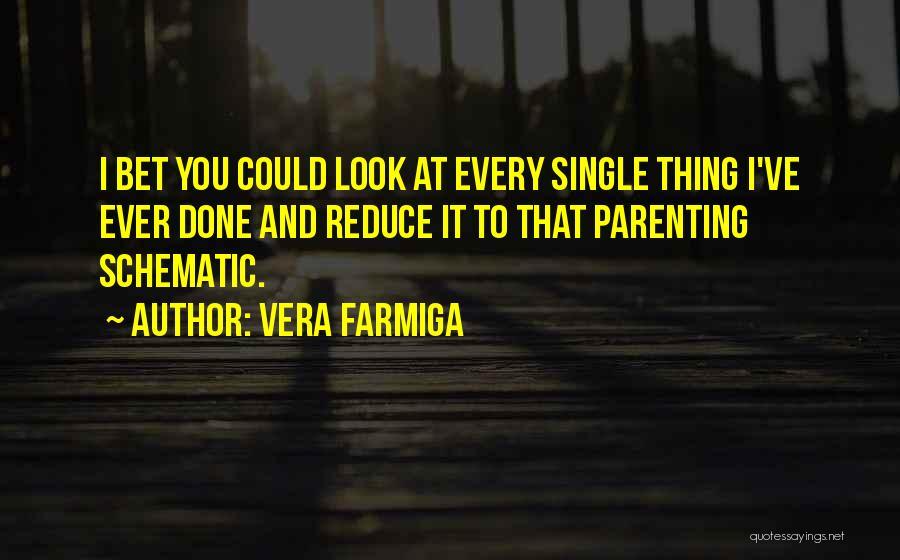 Vera Farmiga Quotes 507739