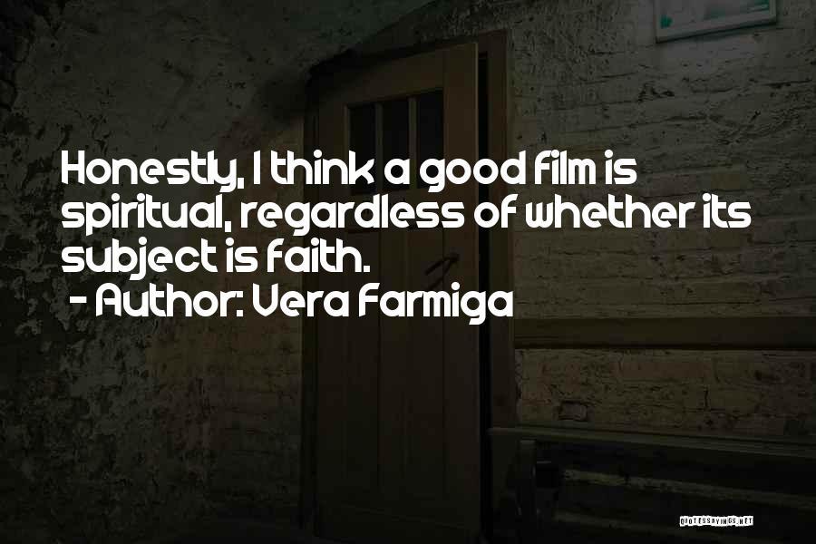 Vera Farmiga Quotes 695302