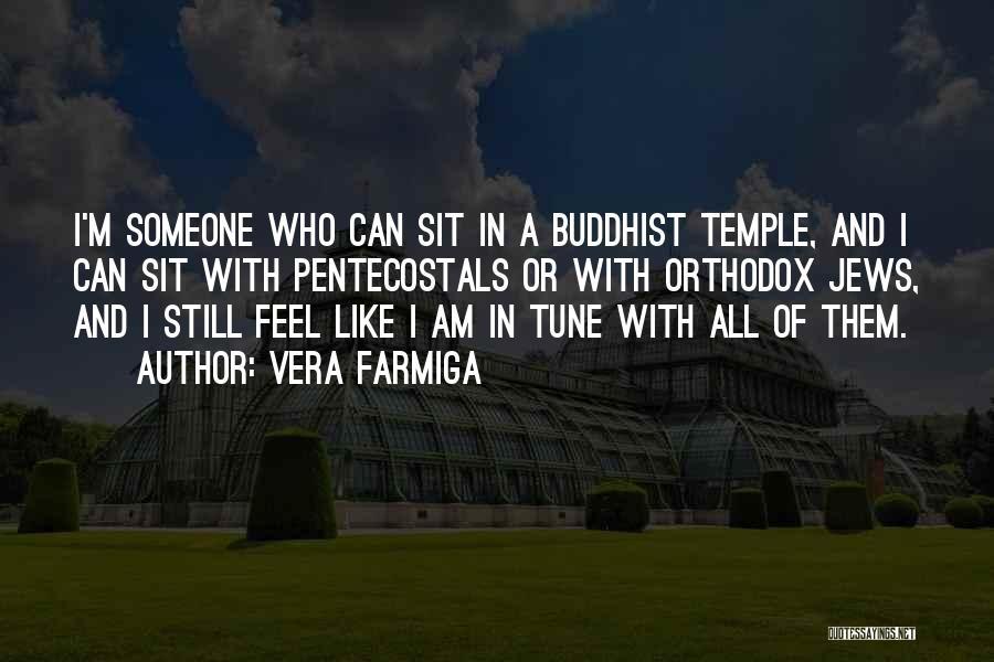 Vera Farmiga Quotes 769116