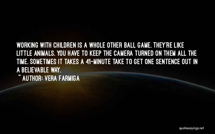 Vera Farmiga Quotes 776396