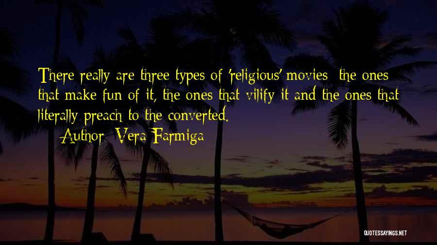 Vera Farmiga Quotes 855787