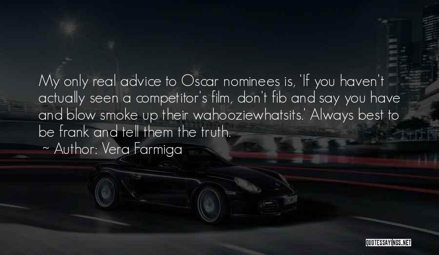 Vera Farmiga Quotes 856384