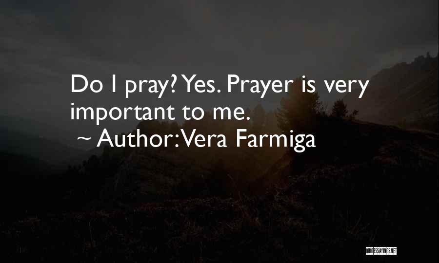 Vera Farmiga Quotes 921830