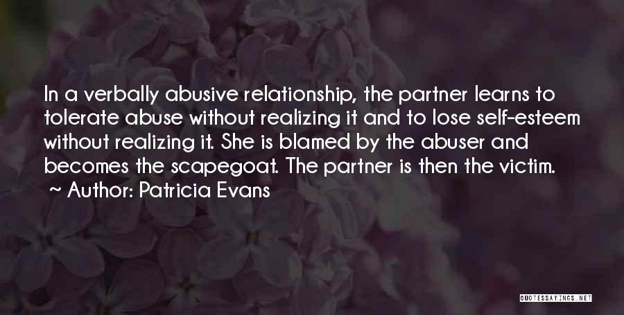 Verbally Abusive Relationship Quotes By Patricia Evans