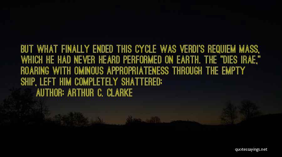 Verdi Requiem Quotes By Arthur C. Clarke