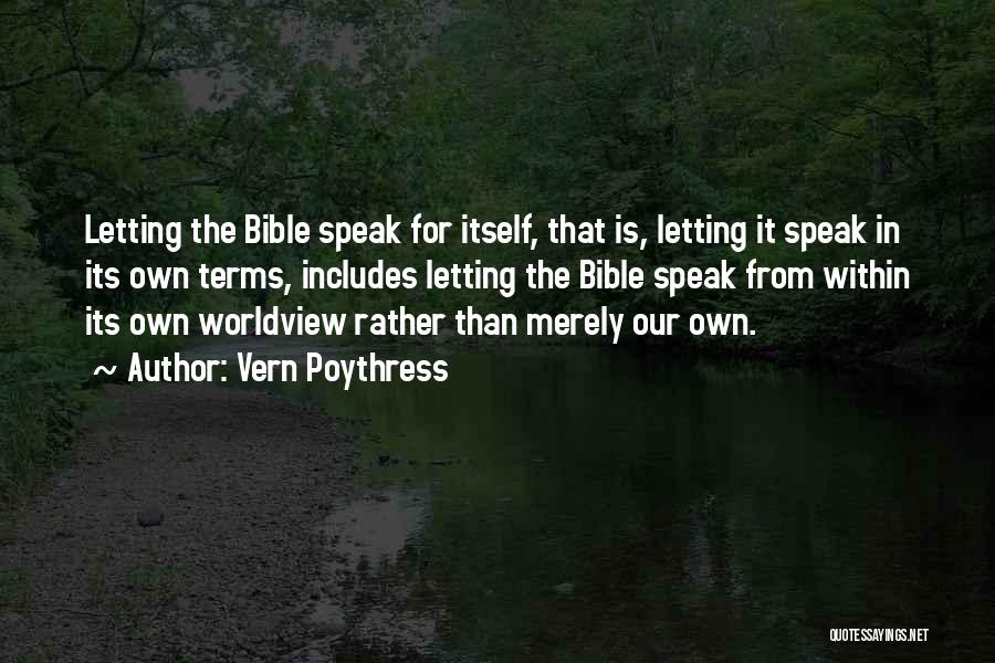 Vern Poythress Quotes 2107632