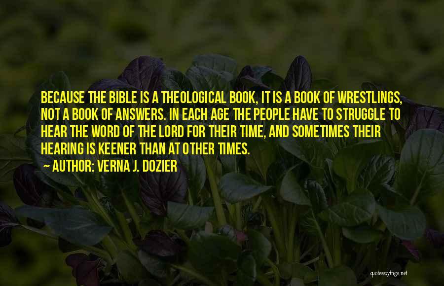 Verna Dozier Quotes By Verna J. Dozier