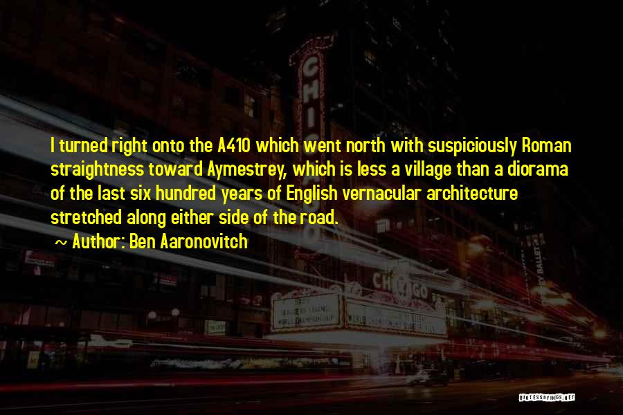 Vernacular Architecture Quotes By Ben Aaronovitch