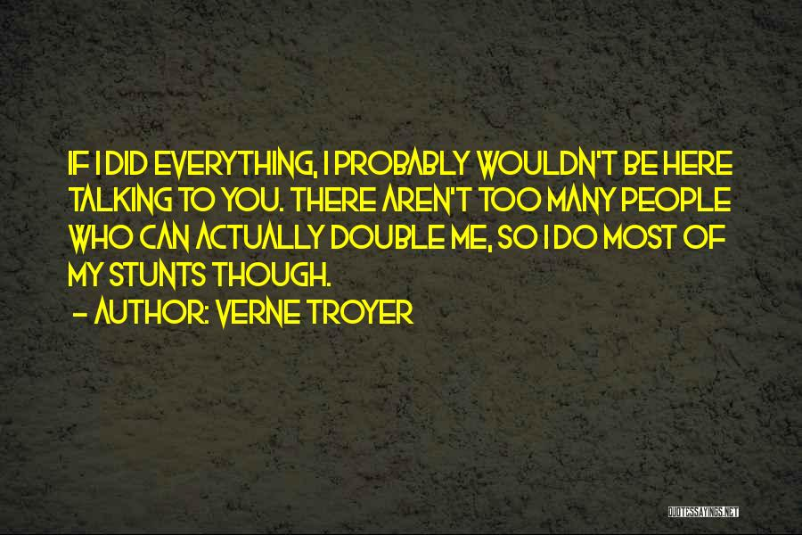 Verne Troyer Quotes 1225606