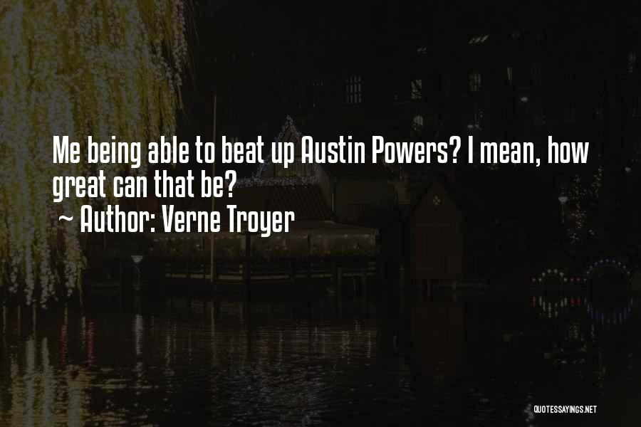 Verne Troyer Quotes 1585389
