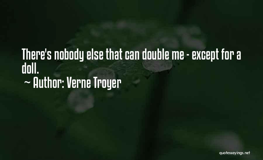 Verne Troyer Quotes 1828273