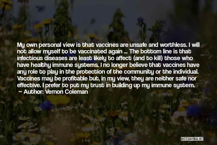 Vernon Coleman Quotes 1073866