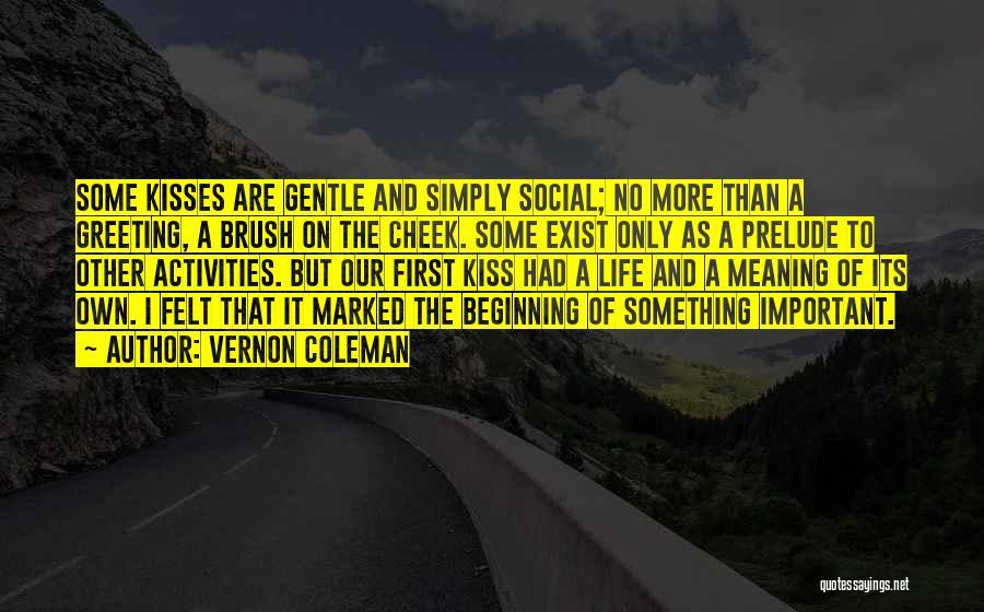 Vernon Coleman Quotes 2211495