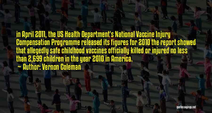 Vernon Coleman Quotes 724767